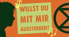 [XR Freiburg 13.07.2020] Willst Du mit mir... by Extinction Rebellion Germany Kanal